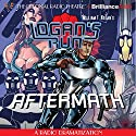 William F. Nolan's Logan's Run - Aftermath Radio/TV Program by M. J. Elliott Narrated by Tom Berry, Kate DeSisto,  The Colonial Radio Players