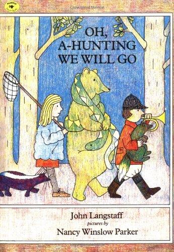 Oh, A-Hunting We Will Go [Langstaff, John] (Tapa Blanda)