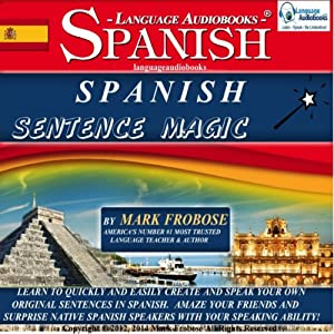 Spanish Sentence Magic Audiobook