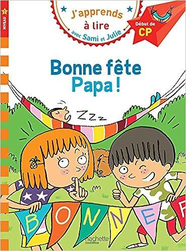 Carte Bonne Fete Julie Gratuite.Amazon Fr Sami Et Julie Cp Niveau 1 Bonne Fete Papa Therese