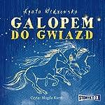 Galopem do gwiazd | Agata Widzowska