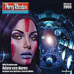 Adam von Aures (Perry Rhodan 2909)