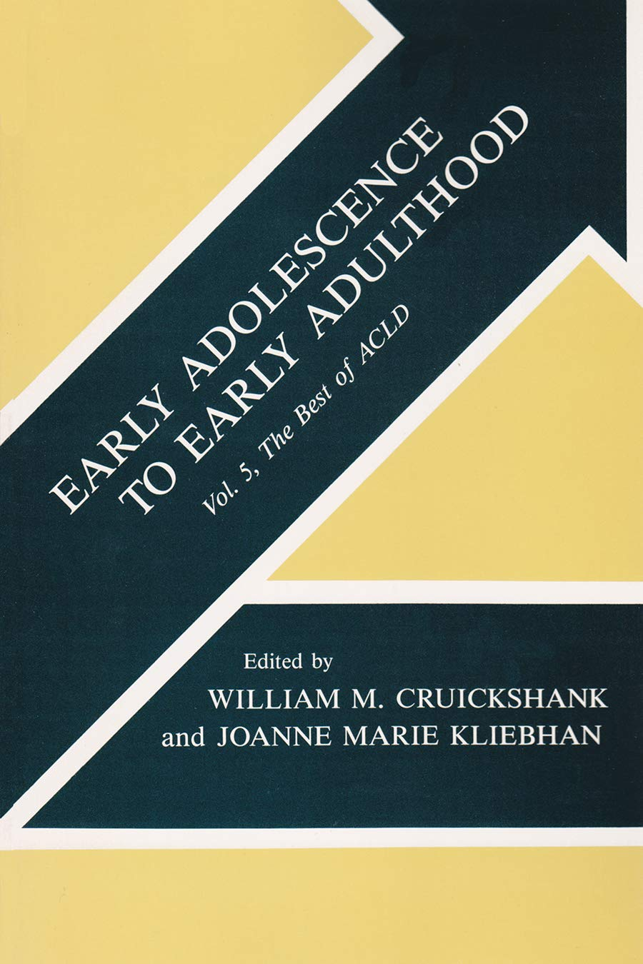 Early Adolescence to Early Adulthood: Volume 5, The Best of