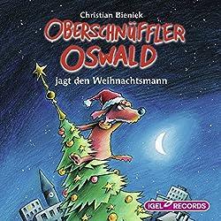 Oberschnüffler Oswald jagt den Weihnachtsmann