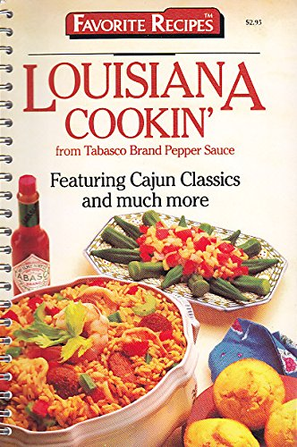 Louisiana Cookin' (Featuring Cajun Classics and much more)