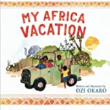 My Africa Vacation