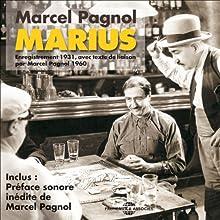 Marius (La Trilogie marseillaise 1) Performance by Marcel Pagnol Narrated by  Raimu, Pierre Fresnay, Orane Demazis,  Charpin, Alida Rouffe