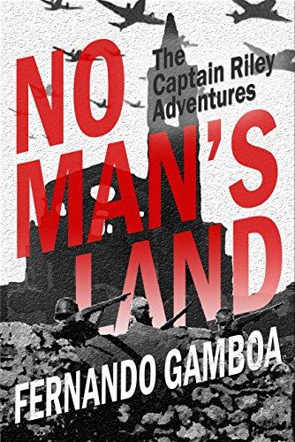 NO MAN'S LAND (The Captain Riley Adventures)
