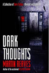 Dark Thoughts (Expanded Edition) Kindle Edition