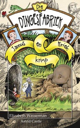 die-dingesfabriek-3-jannus-en-kriek-krimp-afrikaans-edition