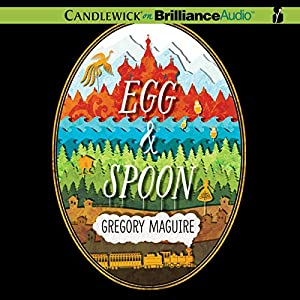 Egg & Spoon Audiobook