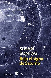 Bajo el signo de saturno par Sontag