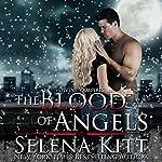 The Blood of Angels: Divine Vampires | Selena Kitt