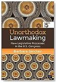 Unorthodox Lawmaking: New Legislative Processes in the U.S. Congress