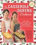 The Casserole Queens Cookbook: Put Some Lovin' in Your Oven with 100 Easy One-Dish Recipes
