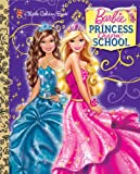 Princess Charm School Little Golden Book (Barbie) - Do Not Use