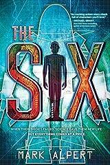 The Six by Mark Alpert (2015-07-07)