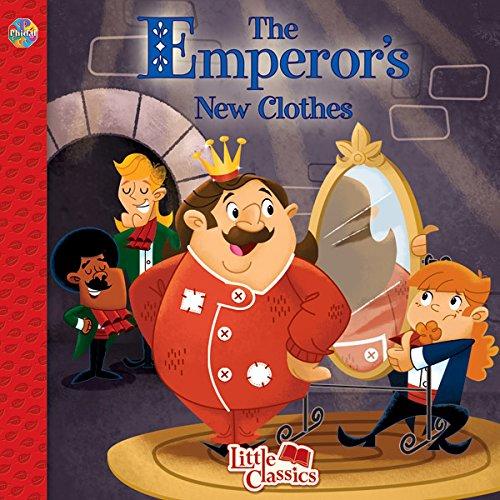The Emperor's New Clothes Little Classics ()