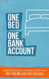 One Bed, One Bank Account: Better Conversations on Money and Marriage