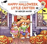 Happy Halloween, Little Critter!, Mercer Mayer, 0060539712