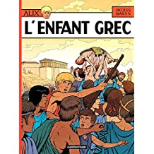 Alix (Tome 15) - L'Enfant grec (French Edition)