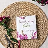 Jesus Calling for Easter: Padded hardcover, with