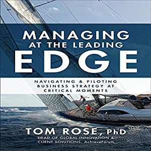 Managing at the Leading Edge Audiobook