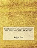 Image of The Narrative of Arthur Gordon Pym of Nantucket: Large Print