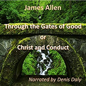 Through the Gates of Good Audiobook