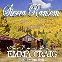 Sierra Ransom Audiobook by Emma Craig Narrated by Jim Hull