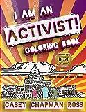 I Am An Activist!: Coloring Book