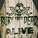 Bury Your Dead - Live [Dual-Disc]<br>$569.00