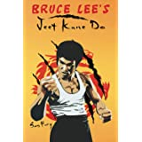 Bruce Lee's Jeet Kune Do: Jeet Kune Do Training and Fighting Strategies (Self-Defense)