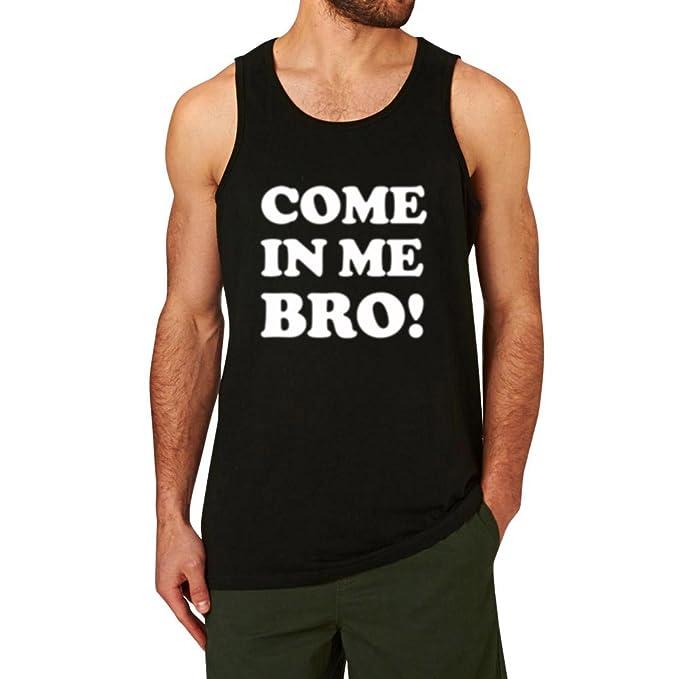 c085849d56 Amazon.com: Mens Come in ME BRO! Leisure Tank Tops Men: Clothing