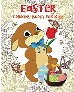 Easter Coloring Books For Kids Pages Bunny Book Color Fun Sam Lincon 9781543284744 Amazon