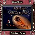 The Killer Asteroid & the Bicycle & the Jet Ski &... | K. Anderson Yancy