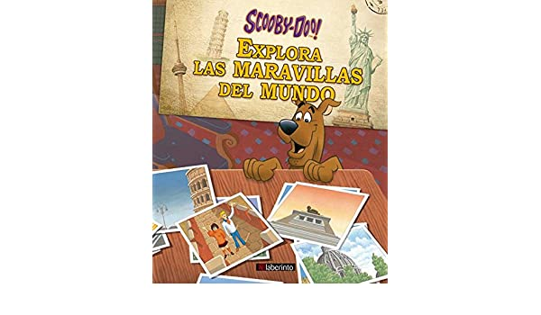 SCOOBY-DOO EXPLORA LAS MARAVILLAS DEL MUNDO: 9788484839323: Amazon.com: Books