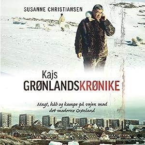 Kajs Grønlandskrønike Audiobook