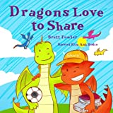 img - for Dragons Love to Share (Sweet Dragons) (Volume 2) book / textbook / text book