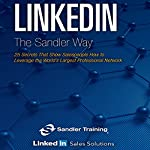 LinkedIn the Sander Way: 25 Secrets That Show Salespeople How to Leverage the World's Largest Professional Network | Sandler Systems Inc.
