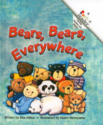 Bears, Bears, Everywhere (Rookie Readers: Level A (Pb))