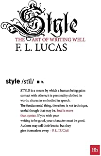 Style: The art of writing well (Harriman Modern Classics)