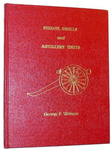 (Shiloh, Shells and Artillery Units)