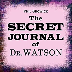 The Secret Journal of Dr Watson Audiobook