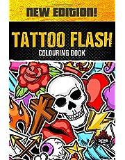 Tattoo Flash Colouring Book: Tattoo Colouring Books for Adults Relaxation, Adult Colouring Books Tattoo Art Tattoo Colouring Books for Women & Men