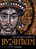 The Oxford History of Byzantium, , 0198140983