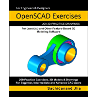 OpenSCAD Exercises: 200 3D Practice Drawings For OpenSCAD and Other Feature-Based 3D Modeling Software (English Edition)