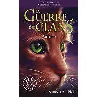 La guerre des clans, cycle II - tome 03 : Aurore (03)