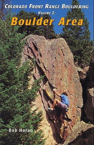 Colorado Front Range Bouldering Boulder, Vol. 2