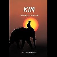 KIM: With Original Illustrated (English Edition)